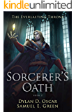 Sorcerer's Oath (The Everlasting Throne Book 2)
