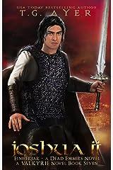 Joshua II (Einherjar - A Dead Embers Companion Novel) (The Valkyrie Series Book 7) Kindle Edition