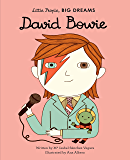 David Bowie (Little People, BIG DREAMS Book 30)