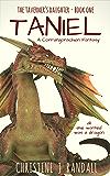 Taniel: A Corrangorachian Fantasy (The Taverner's Daughter Book 1)