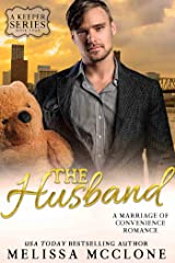 The Husband: A Marriage of Convenience Romance (A Keeper Series Book 4) Kindle Edition