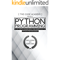 Python Programming: An In-Depth Guide Into The Essentials Of Python Programming (Included: 30+ Exercises To Master Python in No Time!) (English Edition)