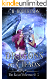 Dragons of Chaos (The Gaian Otherworld Book 3)