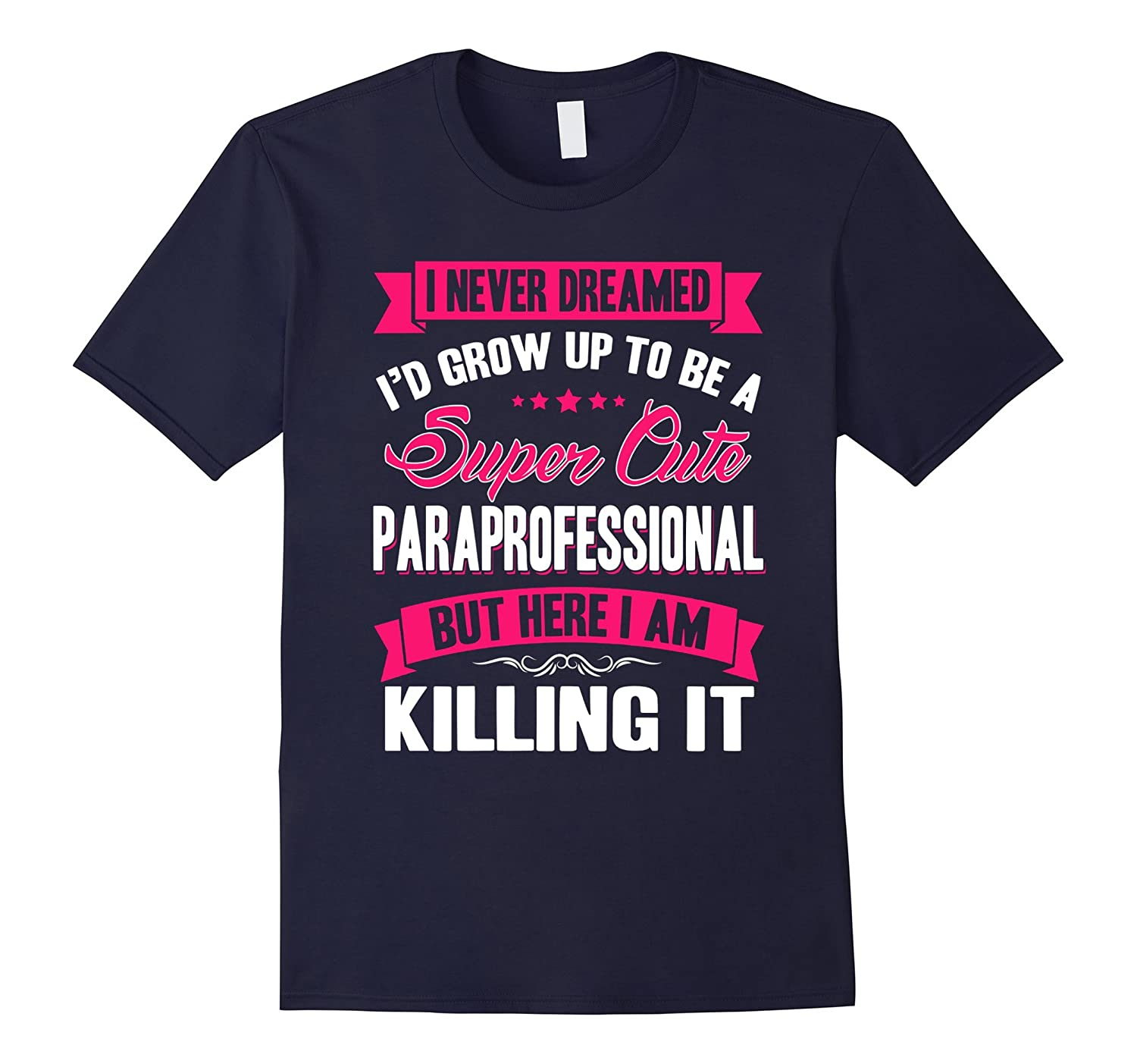 A Super Cute Speacial Paraprofessional T Shirt-TD