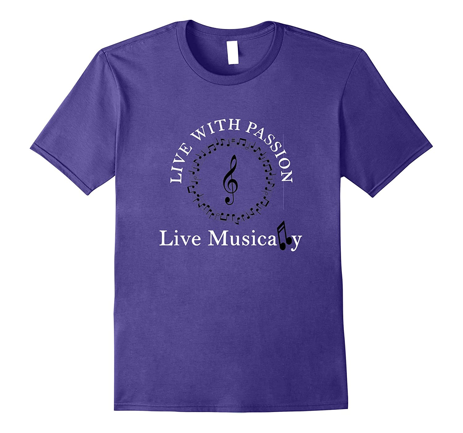 Cool Live With Passion Live Musically Tees gift