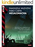 Megalomachia (Robotica.it)