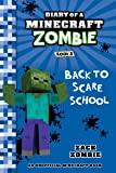 Diary of a Minecraft Zombie Book 8: Back to Scare School (An Unofficial Minecraft Book) (English Edition)