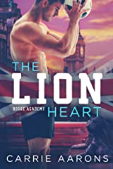 The Lion Heart (Rogue Academy Book 2) Kindle Edition