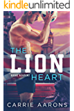The Lion Heart (Rogue Academy Book 2)