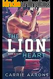 The Lion Heart (Rogue Academy Book 2)