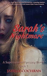 Sarah's Nightmare (A Supernatural Uprising Novel Book 3)