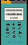 Acessibilidade e Inclusão Social no Turismo