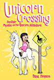 Unicorn Crossing (Phoebe and Her Unicorn Series Book 5): Another Phoebe and Her Unicorn Adventure