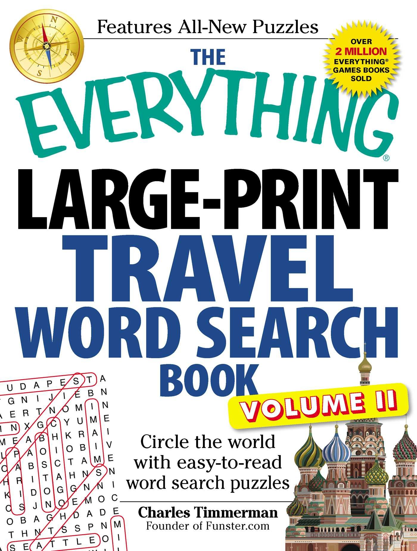 Read Online The Everything Large-Print Travel Word Search Book, Volume II: Circle the world with easy-to-read word search puzzles (Volume 2) pdf epub