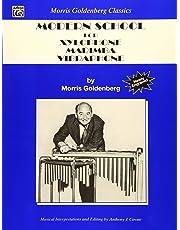 Scuola moderna per xilofono, marimba, vibrafono. Per le Scuole superiori (Morris Goldenberg Classics)
