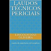LAUDOS TÉCNICOS PERICIAIS: Laudos de engenharia civil completos