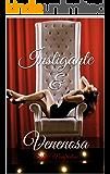Instigante &: Venenosa (Instigante & Venenosa Livro 1)