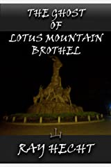 The Ghost of Lotus Mountain Brothel Kindle Edition