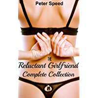 The Reluctant Girlfriend Complete Collection: (Older Woman Younger Man Blackmail Erotica) (English Edition)