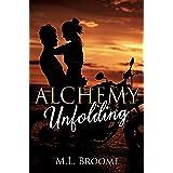Alchemy Unfolding: A Steamy, Reverse Age-Gap Romance Novel