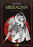Messalina Acte T02 Le sexe et le glaive