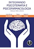 Integrando Psicoterapia e Psicofarmacologia: Manual para Clínicos