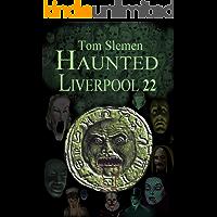 Haunted Liverpool 22
