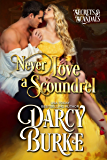 Never Love a Scoundrel (Secrets & Scandals Book 5)