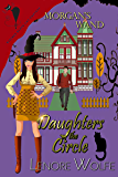 Witch Fantasy, Morgan's Wand: Paranormal Short Story Sister Witches (A Series Spotlight Daughters of the Circle Bonus Short-Story)