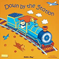 Down By The Station (Classic Books With Holes