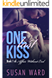 One Last Kiss (Affair Without End Book 1)