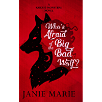 Who's Afraid of the Big Bad Wolf?: A Gods & Monsters Novel (English Edition)