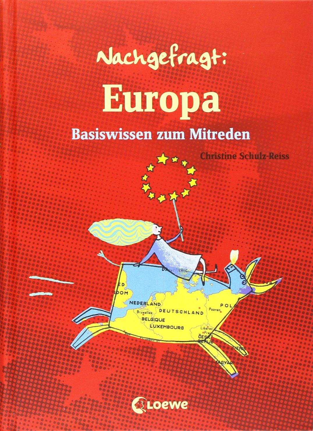 Europa: Basiswissen zum Mitreden (Nachgefragt)