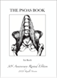 The Psoas Book: 30th Anniversery Revised 2020 Edition