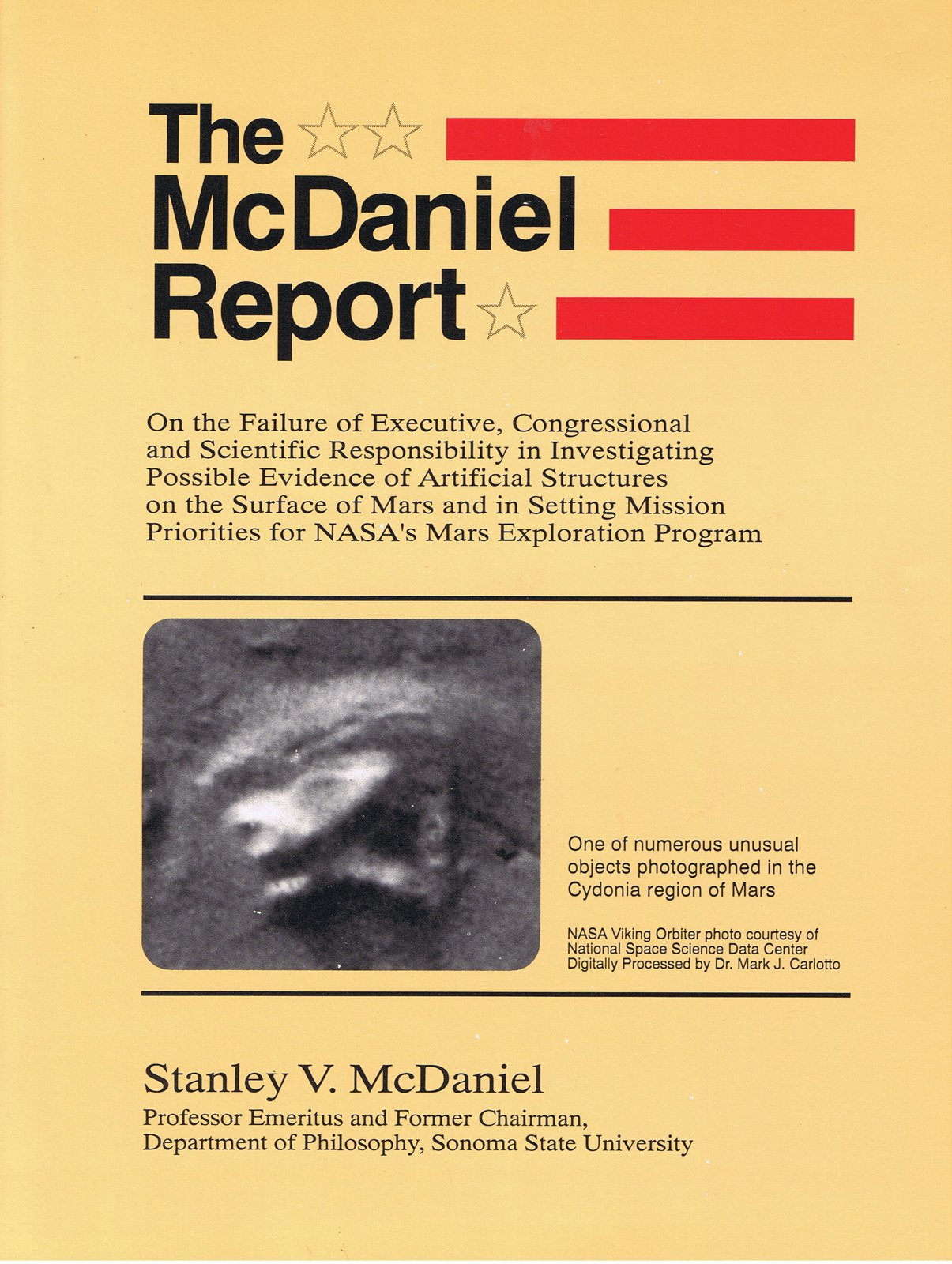 McDaniel Report: On the Failure of Executive, Congressional, and Scientific Responsibility in Investigating Possible Evidence of Artificial Structures on the Surface