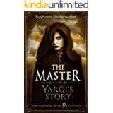 The Master: Yarqi's Story
