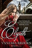 Elspeth: Mudlark Waif (Victorian Melodramas Book 1)
