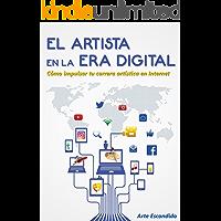 El Artista en la Era Digital: Cómo impulsar