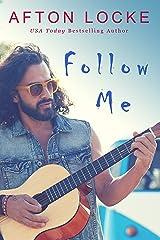 Follow Me Kindle Edition