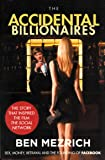 The Accidental Billionaires: Sex, Money, Betrayal and the Founding of Facebook