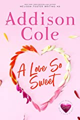 A Love So Sweet (Sweet with Heat: Weston Bradens Book 1) Kindle Edition
