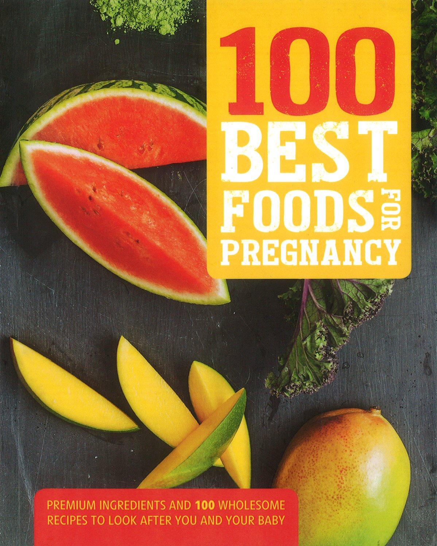 Read Online 100 Best Foods for Pregnancy PDF