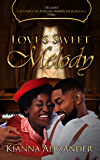 Love's Sweet Melody: Decades: A Journey of African American Romance