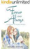 Forever and Always: A Lesbian Romance Novel