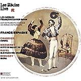France-Espagne - Music of Chabrier, Massenet, Ravel & Debussy