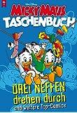 Micky Maus Taschenbuch Nr. 01: Drei Neffen drehen durch und weitere Top-Comics