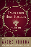 Tales from High Hallack Volume One (The Collected Short Stories of Andre Norton Book 1)