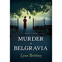 Murder in Belgravia (A Mayfair 100 Mystery Book 1)