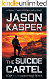 The Suicide Cartel: An Action Thriller Novel (David Rivers Book 5)