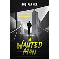 A Wanted Man (Ben Bracken Book 1) (English Edition)